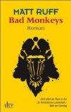 Ruff, Matt: Bad Monkeys