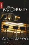 McDermid, Val: Abgeblasen