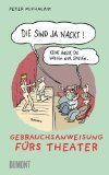 Michalzik, Peter: Die sind ja nackt!