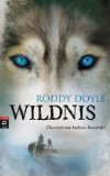 Doyle, Roddy: Wildnis