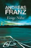 Franz, Andreas: Eisige Nähe