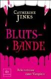 Jinks, Catherine: Blutsbande
