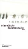 Dagerman, Stig: Schwedische Hochzeitsnacht