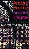 Mueenuddin, Daniyal: Andere Räume, andere Träume