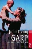 Irving, John: Garp und wie er die Welt sah