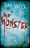 Wells, Dan: Mr. Monster