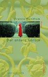 Wyndham, Francis: Der andere Garten