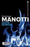 Manotti, Dominique: Letzte Schicht