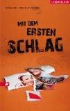 Stein-Fischer, Evelyne: Mit dem ersten Schlag