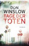 Winslow, Don: Tage der Toten