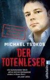 Tsokos, Michael: Der Totenleser