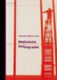 Tabarovsky, Damián: Medizinische Autobiographie