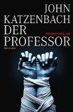 Katzenbach, John: Der Professor