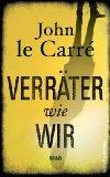 Le Carré, John: Verräter wie wir