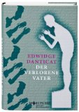 Danticat, Edwidge: Der verlorene Vater