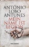 Antunes, António Lobo: Mein Name ist Legion