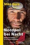 Horn, Mike: Nordpol bei Nacht