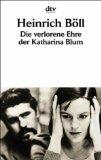 Böll, Heinrich: Die verlorene Ehre der Katharina Blum