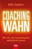 Lindner, Erik: Coachingwahn