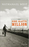 West, Nathanael: Eine glatte Million