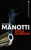 Manotti, Dominique: Roter Glamour