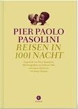 Pasolini, Pier Paolo: Reisen in 1001 Nacht