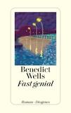 Wells: Fast genial / McCarten: Liebe am Ende der Welt