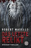 Masello, Robert: Das letzte Relikt