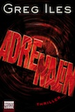 Iles, Greg: Adrenalin