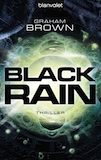 Brown, Graham: Black Rain