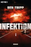 Tripp, Ben: Infektion