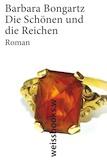 Buchcover Bongartz Die Schönen und die Reichen