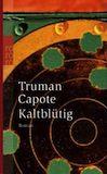 Capote, Truman: Kaltblütig