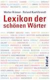 Kräemer/Kaehlbrandt: Lexikon der schönen Wörter