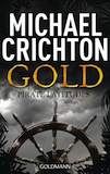 Crichton, Michael: Gold