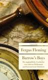Fleming, Fergus: Barrow's Boys