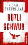 Theurillat, Michael: Rütlischwur