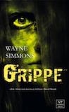 Simmons, Wayne: Grippe