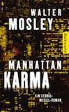 Mosley, Walter: Manhattan Karma