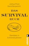 Piven/Borgenicht: Das Survival-Buch