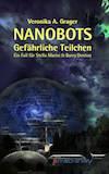 Grager, Veronika: Nanobots – gefährliche Teilchen