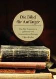 Becher, Viktor: Die Bibel für Anfänger