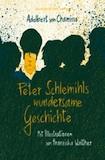Chamisso, Albert: Peter Schlemihls wundersame Geschichte