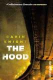 Knight, Gavin: The Hood