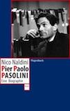 Naldini, Nico: Pier Paolo Pasolini
