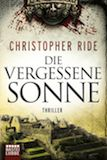 Ride, Christopher: Die vergessene Sonne