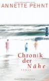 Pehnt, Annette: Chronik der Nähe