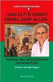 Hecht-Galinski, Evelyn: Das elfte Gebot: Israel darf alles