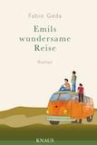 Geda, Fabio: Emils wundersame Reise