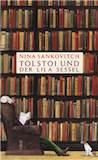 Sankovitch, Nina: Tolstoi und der lila Sessel